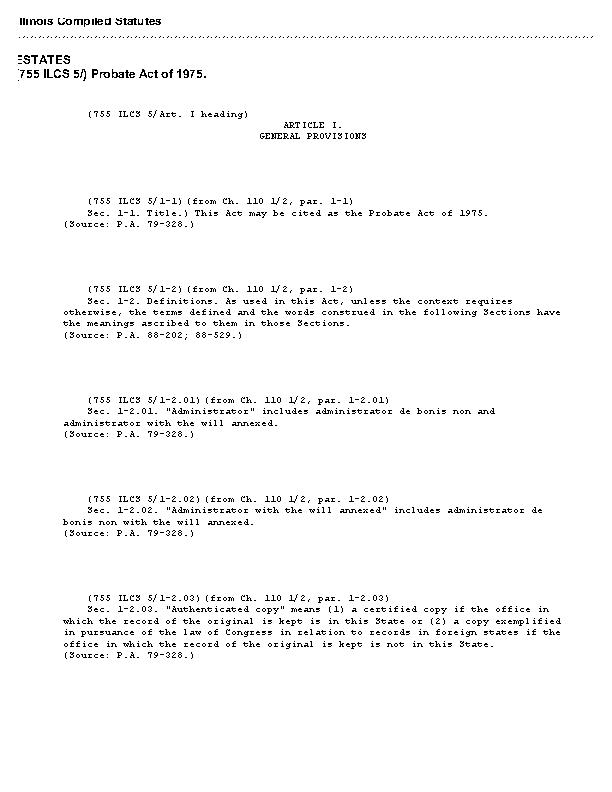 Illinois 755 Ilcs 5 Probate Act Of 1975