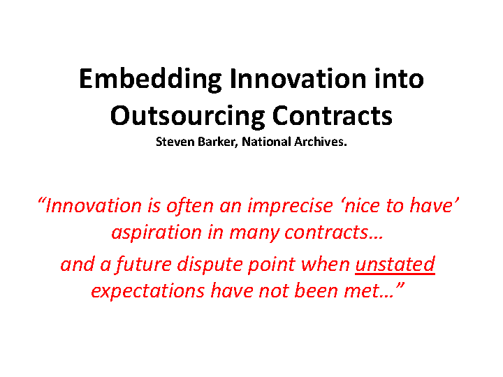 Embedding Innovation Into Outsourcing Contracts